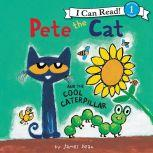 Pete the Cat and the Cool Caterpillar, James Dean