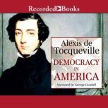 Democracy in America, Alexis de Tocqueville