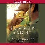 Summer of Light, W. Dale Cramer