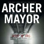Scent of Evil, Archer Mayor