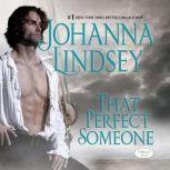 That Perfect Someone, Johanna Lindsey