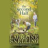 The Second Half, Lauraine Snelling