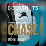 Chase: A BookShot A Michael Bennett Story, James Patterson