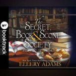 The Secret, Book & Scone Society - Booktrack Edition, Ellery Adams