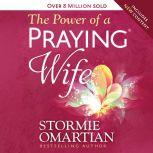 Power of a Praying Wife, The, Stormie Omartian