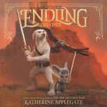 Endling #3: The Only, Katherine Applegate