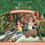 Magic Tree House #6: Afternoon on the Amazon, Mary Pope Osborne