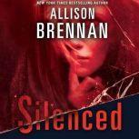 Silenced, Allison Brennan