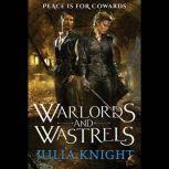 Warlords and Wastrels, Julia Knight