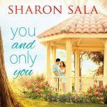 You and Only You, Sharon Sala