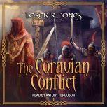 The Coravian Conflict, Loren K. Jones