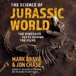 The Science of Jurassic World, Mark Brake