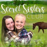 The Secret Sisters Club, Monique Bucheger