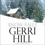 Snow Falls, Gerri Hill