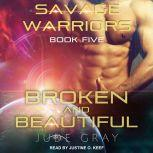Broken and Beautiful, Jude Gray