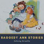 Raggedy Ann Stories, Johnny Gruelle
