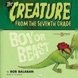 Boy or Beast, Bob Balaban