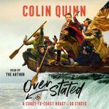 Overstated A Coast-to-Coast Roast of the 50 States, Colin Quinn