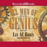 All Men of Genius, Lev AC Rosen