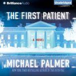 The First Patient, Michael Palmer