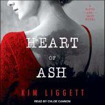 Heart of Ash, Kim Liggett