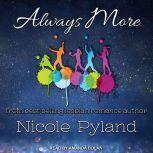 Always More, Nicole Pyland