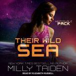 Their Wild Sea, Milly Taiden