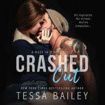 Crashed Out, Tessa Bailey