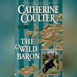 The Wild Baron, Catherine Coulter