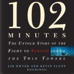 102 Minutes, Jim Dwyer