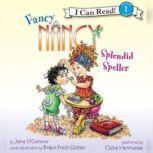 Fancy Nancy: Splendid Speller, Jane O'Connor