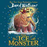 The Ice Monster, David Walliams