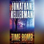 Time Bomb An Alex Delaware Novel, Jonathan Kellerman