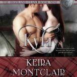 Kyla, Keira Montclair