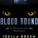 Blood Bound, Idella Breen