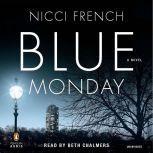 Blue Monday, Nicci French