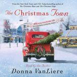 The Christmas Town, Donna VanLiere