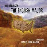 The English Major, Jim Harrison