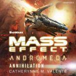 Mass Effect Andromeda: Annihilation, Catherynne M. Valente