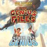 Never Say Genius, Dan Gutman