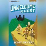 Unwelcome Quest, An, Scott Meyer