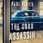 The Good Assassin, Paul Vidich