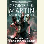 Wild Cards VII: Dead Man's Hand, George R. R. Martin
