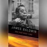The Fire Next Time, James Baldwin