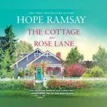 The Cottage on Rose Lane, Hope Ramsay