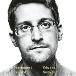Permanent Record, Edward Snowden