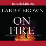 On Fire, Larry Brown