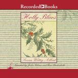 Holly Blues, Susan Wittig Albert
