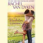 The Bachelor Contract, Rachel Van Dyken