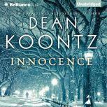 Innocence, Dean Koontz